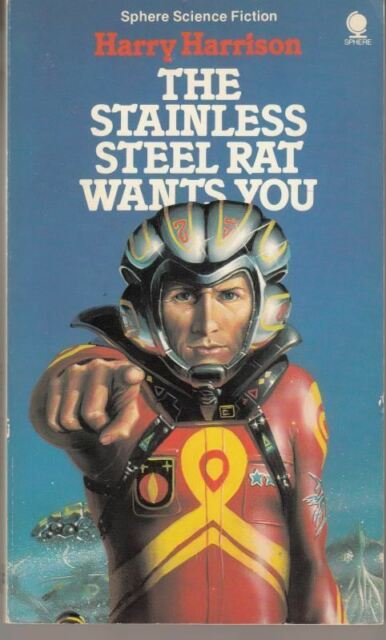 The Stainless Steel Rat Wants You : Harry Harrison