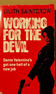 """Working for the Devil"" by Lilith Saintcrow (fantasy)"