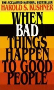 When Bad Things Happen to Good People by Kushner, Harold S