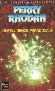 PERRY RHODAN L'INTELLIGENCE PARADOXALE COMME NEUF TAXE INCLUSE