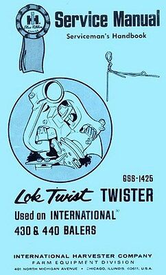 International 430 440 Baler Lok Twist Twister Shop Serviceman Service Manual