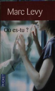 Roman de Marc Levy Où es-tu?
