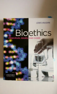 Bioethics: Principles, Issues, and Cases (Second Edition)