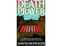 The Death Prayer - by David Bowker