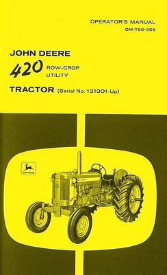 John Deere Model 420 Row Crop Utility Tractor Operators Manual Sn 131301-up