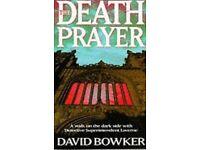 The Death Prayer by David Bowker