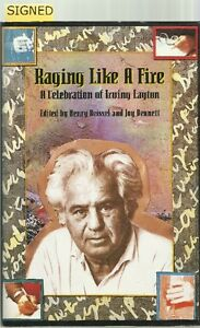 *SIGNED* Irving Layton, 1993 RAGING LIKE A FIRE: A Celebration