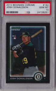 2010 BOWMAN CHROME JOSH DONALDSON ROOKIE PSA10 GEM/MINT !!