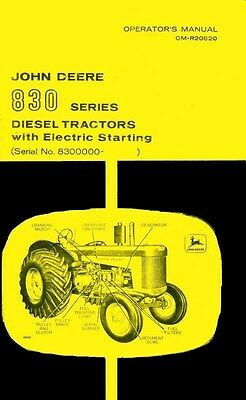 John Deere Model 830 Diesel Electric Start Tractor Operators Manual Sn 8300000