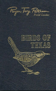 ROGER TORY PETERSON Field Guides BIRDS OF TEXAS Peterson 1963 Le