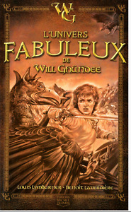 L'UNIVERS FABULEUX DE WILL GHUNDEE