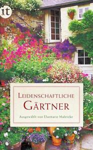 Leidenschaftliche Gärtner , UNGELESEN