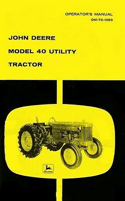 John Deere Model 40 Utility Tractor Operators Manual