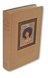 """Rare 1913 First Edition L.M. Montgomery's """"The Golden Road"""""""