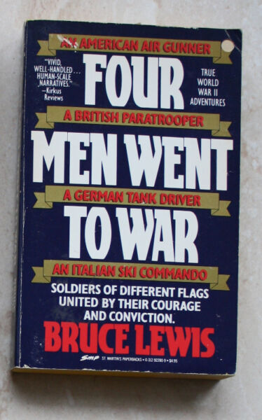Four Men Went to War, Bruce Lewis