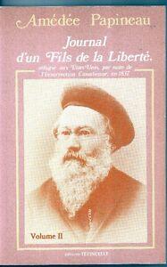 AMEDEE PAPINEAU, Journal d'un fils de la Liberte