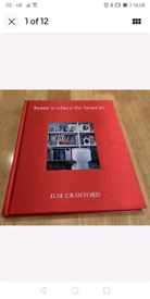 Home Is Where The Heart Is? ILSE CRAWFORD Quadrille Publishing, 2