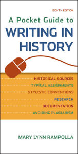 Writing in History: A Pocket Guide (8th Ed) by Rampolla
