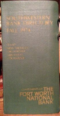 1974 Private Southwestern Bank Directory   Tx Nm Ok Ar La   Fort Worth National