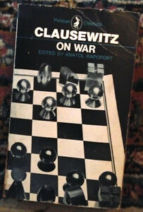 Clausewitz on War Edited by Rapoport