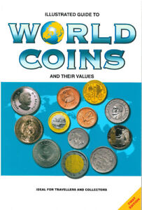Illustrated Guide To World Coins Book
