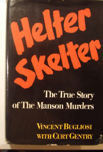 'Helter Skelter'  1974 Hard Cover First Edition!
