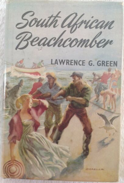 South African Beachcomber - Lawrence Green - First edition