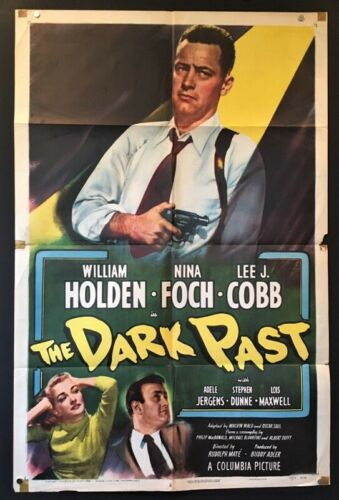 The Dark Past Original Movie Poster - William Holden 1949    *Hollywood Posters*