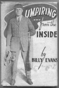 Baseball: UMPIRING, from the insdie by Billy Evans, signed copy