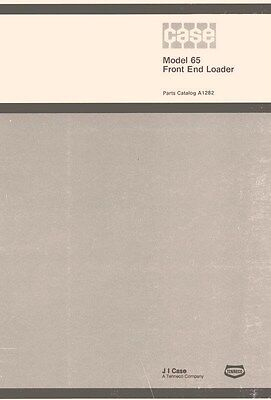 Case Model 65 Front End Loader Parts Catalog Manual