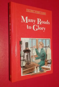 ▀▄▀ Collier's Junior Classics Volume 13 MANY ROADS TO GLORY