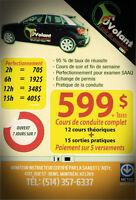COURS DE CONDUITE,PROMOTION COURS COMPLET 599$ ,5 VERSSEMENTS