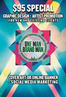 $95 GRAPHIC DESIGN + ONLINE PROMOTION (Artists, Promoters, DJs)