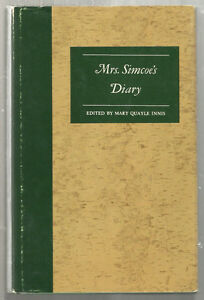 Mrs Simcoe's Diary -Historical 1790s Views of Ontario & Toronto.
