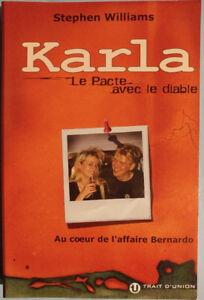 Karla Homolka . Le pacte avec le diable.