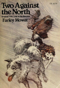 BRAND NEW - TWO AGAINST THE NORTH by Farley Mowat