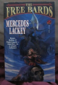 The Free Bards by Mercedes Lackey (1997) 1st Ed TPB
