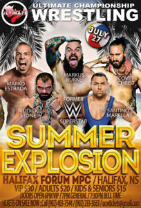 UCW SUMMER EXPLOSION TICKETS JULY 27TH @ THE HALIFAX FORUM