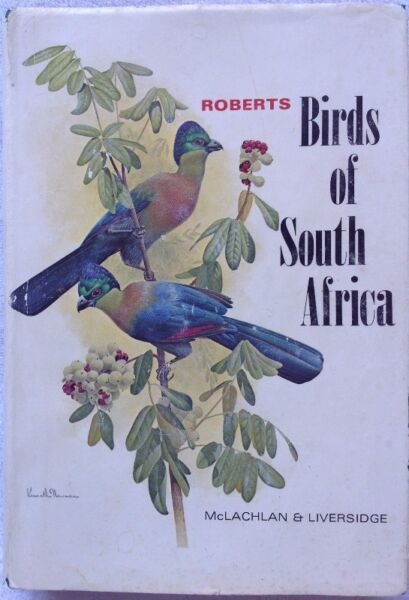 Robert's Birds of South Africa - McLachlan & Liversidge - Hardcover