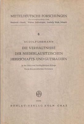 Lehmann: Die Verhältnisse d. niederlausitzischen Herrschafts- u. Gutsbauern..