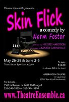 SKIN FLICK a Comedy by Norm Foster
