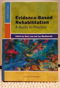 Evidence-based rehabilitation: A guide to practice.