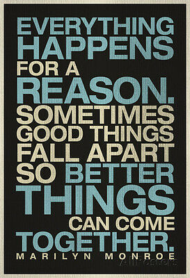 Everything Happens For A Reason Marilyn Monroe Quote Poster  13X19