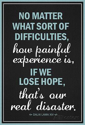 Dalai Lama Hope Quote Motivational Poster Poster Print  13X19