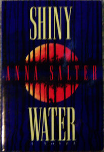 Shiny Water by Anna C. Salter (1997) ARC TPB