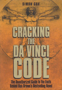 Cracking the Da Vinci Code  - The Unauthorized Guide