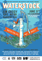Waterstock - Water For Life, Not Profit **SEE JIM CUDDY for $10
