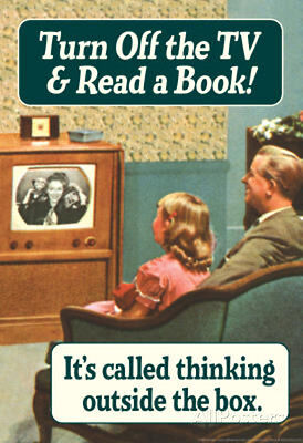 Turn Off TV Read A Book Thinking Outside The Box Funny Poster Poster, 13x19