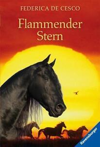 Flammender Stern - Federica de Cesco - ISBN 978-3-473-52060-2 - Pferde -