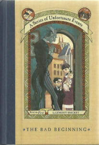 The Bad Beginning A Series of Unfortunate Events Book #1 Lemony